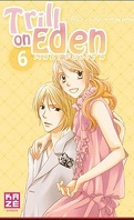 Trill on Eden, tome 6