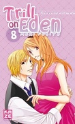 Trill on Eden, tome 8
