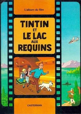 Couverture du livre : Tintin et le lac aux requins