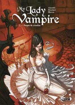Couverture du livre : My lady vampire, Tome 2 : Poupée de crinoline