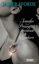 Jennifer Strange, Tome 2 : Jennifer Strange, dresseuse de Quarkon