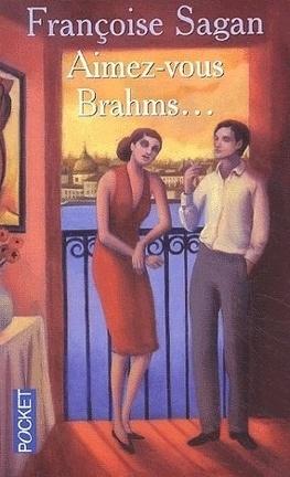 Aimez Vous Brahms Livre De Francoise Sagan
