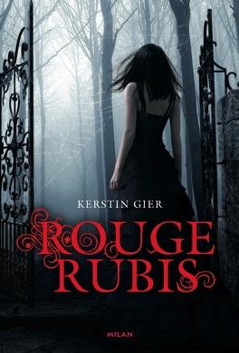Couverture du livre : La Trilogie des gemmes, Tome 1 : Rouge rubis
