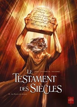 Couverture du livre : Le Testament des siècles, Tome 2 : La Pierre de Iorden