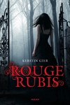 couverture La Trilogie des gemmes, Tome 1 : Rouge rubis