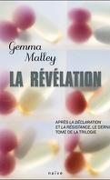 La Déclaration, Tome 3 : La Révélation