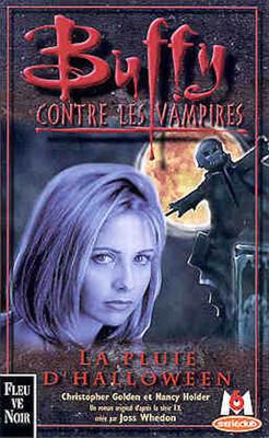 Couverture du livre : Buffy contre les vampires, tome 2 : La pluie d'Halloween