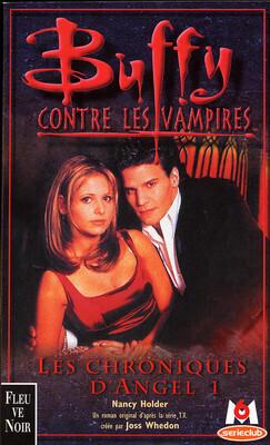 Couverture du livre : Buffy contre les vampires, Tome 6 : Les Chroniques d'Angel 1