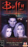 Buffy contre les vampires, tome 5 : La piste des guerriers