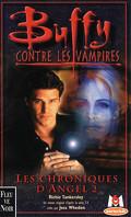 Buffy contre les vampires, tome 7: Les chroniques d'Angel 2