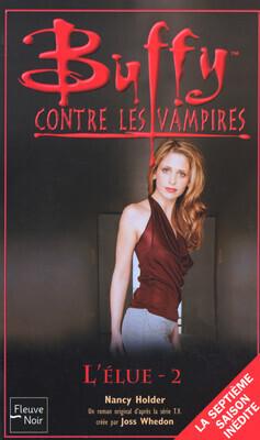 Couverture du livre : Buffy contre les Vampires, tome 43 : L'Élue 2