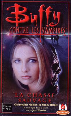 Couverture du livre : Buffy contre les vampires, tome 9 : La chasse sauvage