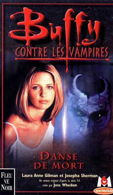 Couverture du livre : Buffy contre les vampires, tome 11 : Danse de mort