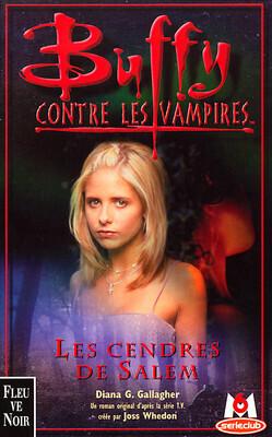 Couverture du livre : Buffy contre les vampires, tome 23 : Les cendres de Salem