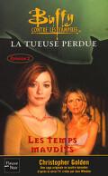 Buffy contre les vampires, tome 26 : Les Temps maudits