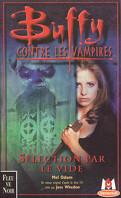 Buffy contre les vampires, tome 16 : Sélection par le Vide