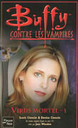 Buffy contre les Vampires, tome 47 : Virus Mortel 1