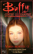 Buffy contre les Vampires, tome 48 : Virus Mortel 2