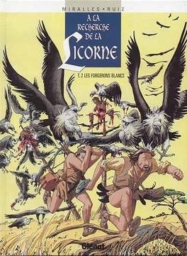 Couverture du livre : À la recherche de la Licorne, tome 2 : Les forgerons blancs