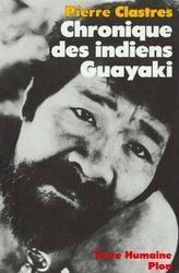 Couverture du livre : Chronique des indiens Guayaki