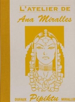 Couverture du livre : L'atelier de Ana Miralles - Pipiktu