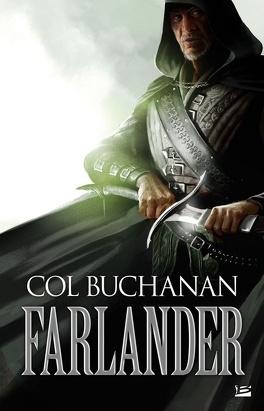 Couverture du livre : Le Coeur du Monde, Tome 1 : Farlander
