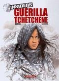 Insiders, Tome 1 : Guérilla tchétchène