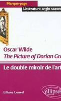The Picture of Dorian Gray, Oscar Wilde : le double miroir de l'art