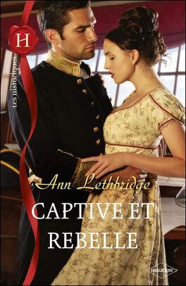 Couverture du livre : Captive et rebelle