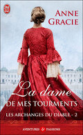 Les Archanges du diable, Tome 2 : La Dame de mes tourments
