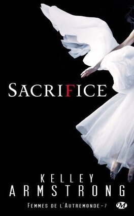 Couverture du livre : Femmes de l'Autremonde, Tome 7 : Sacrifice