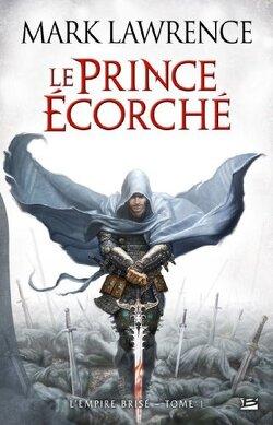 Couverture de L'Empire Brisé, Tome 1 : Le prince écorché