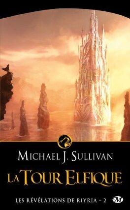 Couverture du livre : Les Révélations de Riyria, Tome 2 : La Tour Elfique