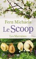 Les Marraines, Tome 1 : Le Scoop