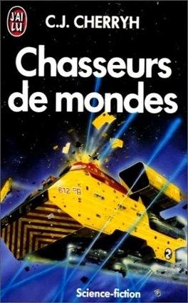 Couverture du livre : Chasseurs de mondes