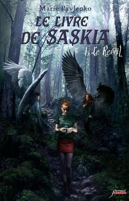 Couverture du livre : Le Livre de Saskia, Tome 1 : Le Réveil