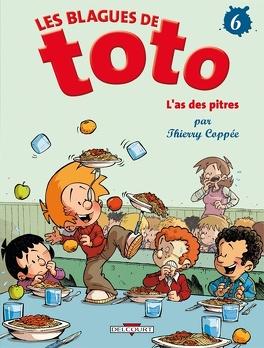 Couverture du livre : Les blagues de Toto, tome 6 : L'as des pitres