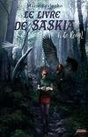 Le Livre de Saskia, Tome 1 : Le Réveil