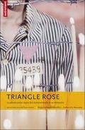 Triangle rose. La persécution nazie des homosexuels et sa mémoire
