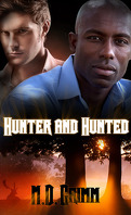 La Saga des métamorphes, Tome 4 : Hunter and Hunted