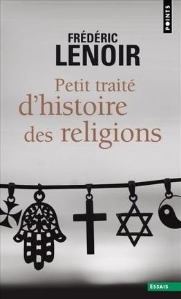 Couverture du livre : Petit traité d'histoire des religions