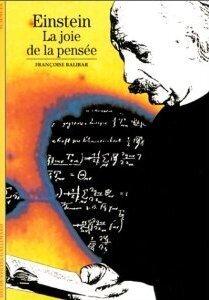 Couverture du livre : Einstein : la joie de la pensée