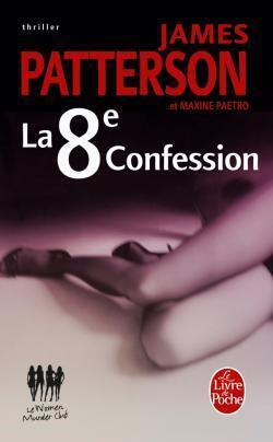 Couverture du livre : Women Murder Club, Tome 8 : La 8e Confession