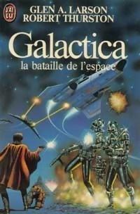 Couverture du livre : Galactica, la bataille de l'espace