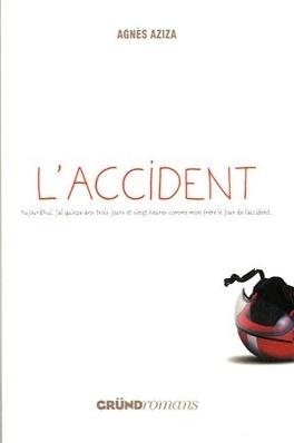 Couverture du livre : L'accident