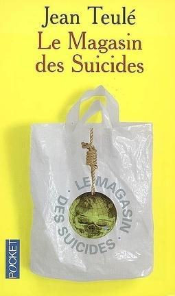 Couverture du livre : Le Magasin des suicides
