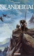 Néandertal, tome 1 : Le Cristal de Chasse