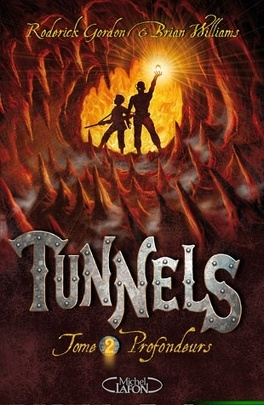 Couverture du livre : Tunnels, tome 2 : Profondeurs