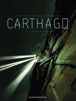 Couverture du livre : Carthago, tome 1 : Le Lagon de Fortuna