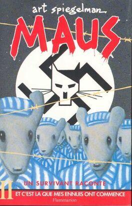 Couverture du livre : Maus, un survivant raconte, tome 2 : Et c'est là que mes ennuis ont commencé